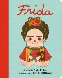 Små mennesker, STORE DRØMME Min første Frida Kahlo pap-20